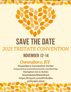 2021 Tri State Convention - Canceled @ Owensboro Convention Center